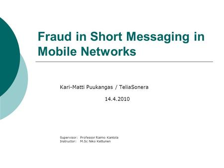 Fraud in Short Messaging in Mobile Networks