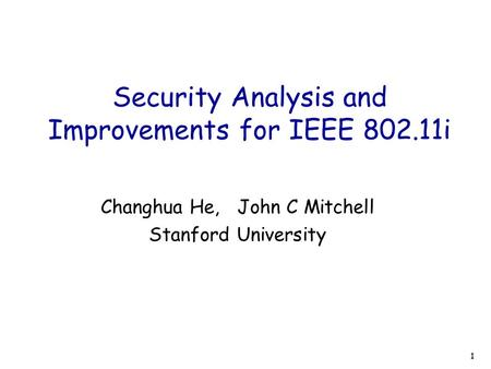 Security Analysis and Improvements for IEEE i