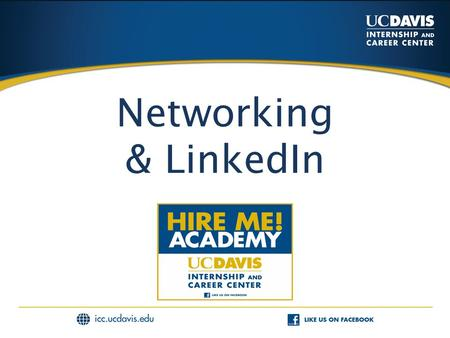 Networking & LinkedIn. Networking Facts  80% of today's jobs are not advertised!  Companies rely on their networks to avoid the flood of unqualified.