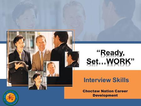 Interview Skills Choctaw Nation Career Development.