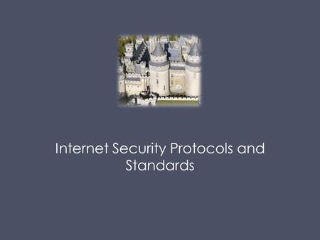 Internet Security Protocols and Standards. Weekly Security News https://nakedsecurity.sophos.com/tag/60-second-security/