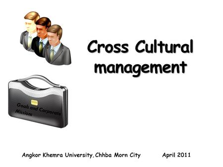 cross cultural management definitions Students should attain both knowledge in culture and international business after attending this course course materials cover the different definitions of culture and the psychological underpinnings of how culture develops and how it influences behaviour.