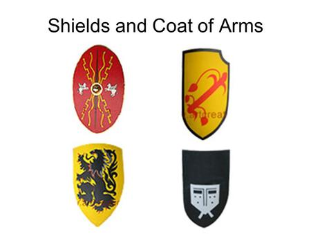 Shields and Coat of Arms. Division of the Shield In simple terms the shield can be divided into sections with straight lines running horizontally, vertically.
