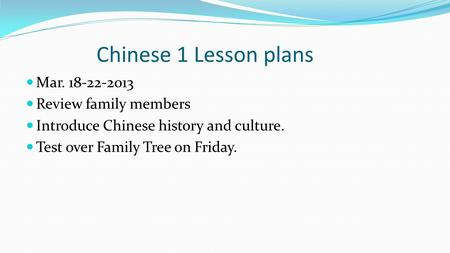 Chinese 1 Lesson plans Mar Review family members