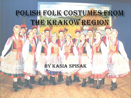 "by Kasia Spisak Poland remains one of the few European countries in which with the onset of the 21st century one can still encounter some ""living manifestations"""