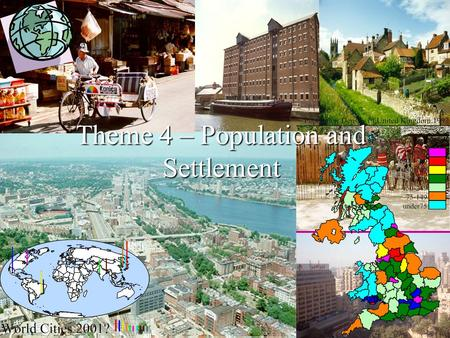 Theme 4 – Population and Settlement. Starter Activity – Working in pairs, write down as many adjectives as you can for each photo below : Photo A Photo.