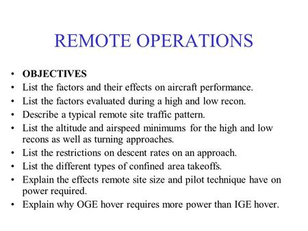 REMOTE OPERATIONS OBJECTIVES