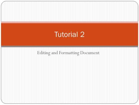 Editing and Formatting Document