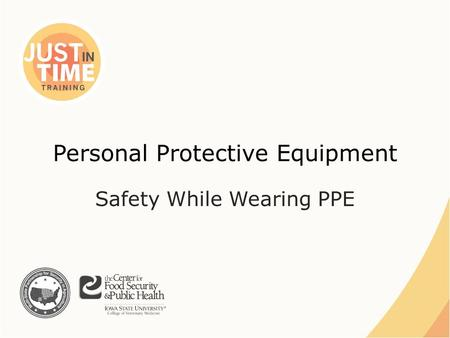 Personal Protective Equipment Safety While Wearing PPE.