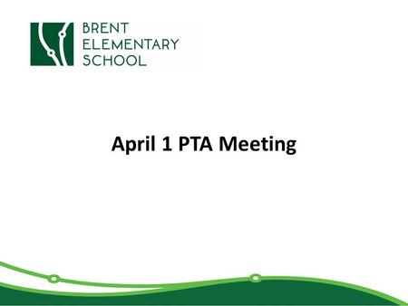 "April 1 PTA Meeting. Agenda Quick Review of the ""Why"" Strategic Plan Review DCPS Budget Review/Language Decision PTA Budget Review/Discussion 2."