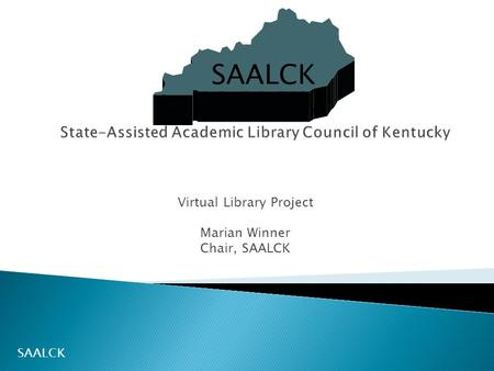 Virtual Library Project Marian Winner Chair, SAALCK SAALCK.