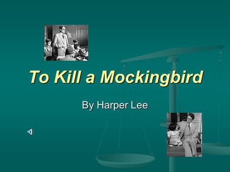 how to kill a mockingbird notes