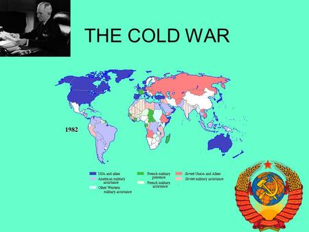 THE COLD WAR. Although the Soviet Union and the United States had been allies during World War II, their alliance came apart once the war was ended. Three.