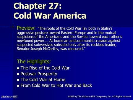 ©2005 by The McGraw-Hill Companies, Inc. All Rights reserved. ©2005 by The McGraw-Hill Companies, Inc. All Rights reserved.McGraw-Hill Chapter 27: Cold.