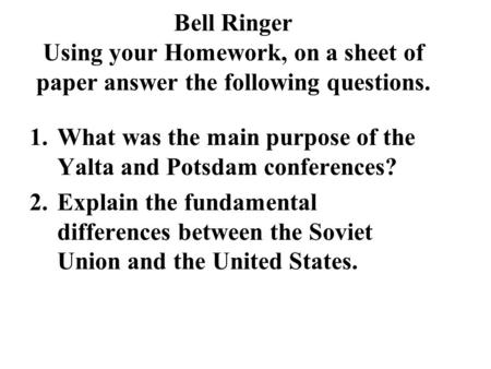 yalta and potsdam essay The yalta conference was held february 4-11, 1945, and was the last wartime meeting between franklin roosevelt, winston churchill, and joseph stalin meeting at the black sea resort of yalta, the conference addressed many issues pertaining to the postwar world including the occupation of germany, soviet intervention against japan, and the.