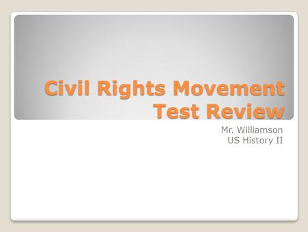 Civil Rights Movement Test Review