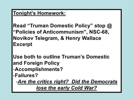 The influence of the truman doctrine and the nsc 68 in foreign policy