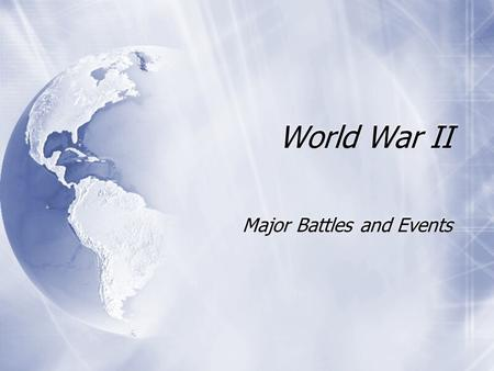 Major Battles and Events
