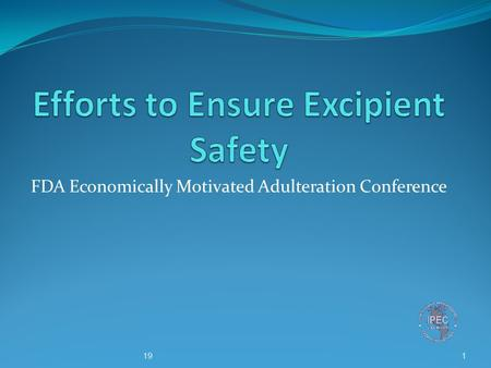 FDA Economically Motivated Adulteration Conference 119.