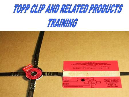 TOPP CLIPS ARE SUPPLIED IN TWO FORMATS; THE REGULAR BOX OF 200 CLIPS (4 PACKS OF 50) TOPP PLASTIC MOLDED SEALS AND TOPP LABELS AND THE STARTER KIT. IN.