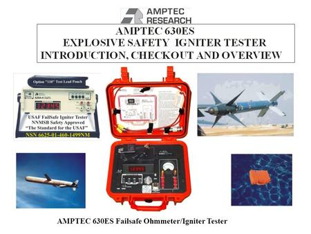 AMPTEC 630ES Failsafe Ohmmeter/Igniter Tester. PASSWORD PROTECTED WEB DOCS.