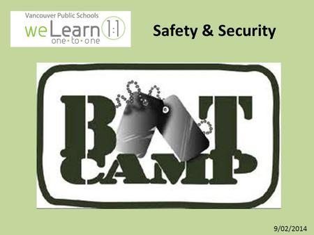 Safety & Security 9/02/2014. Learning Target I can learn how to keep my iPad safe and secure. Success Criterion: – I can list my top 3 Do's and Don'ts.