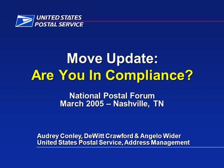National Postal Forum March 2005 – Nashville, TN