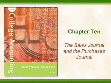 The Sales Journal and the Purchases Journal
