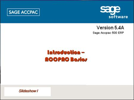 Introduction – ACCPAC Basics