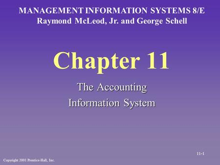 Chapter 11 The Accounting Information System