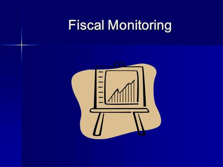 Fiscal Monitoring Fiscal Monitoring. Agenda I. Fiscal Monitoring I. Fiscal Monitoring II. Follow-up II. Follow-up III. Correction Action Plan III. Correction.
