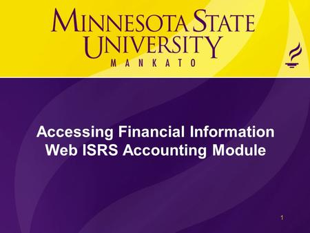 Accessing Financial Information Web ISRS Accounting Module 1.