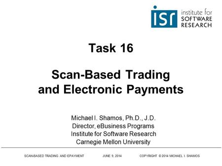 Task 16 Scan-Based Trading and Electronic Payments