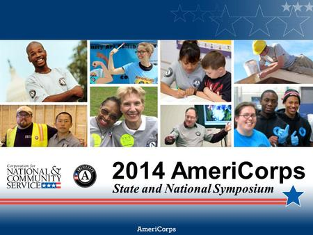 2014 AmeriCorps State and National Symposium. Documentation.
