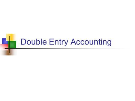 Double Entry Accounting. Actimax Learning, Inc.2 Key Concepts Purpose of Accounting Accounting Methods Accounting Cycle Transactions Financial Statements.