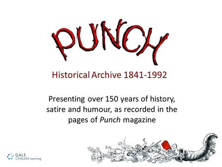 Presenting over 150 years of history, satire and humour, as recorded in the pages of Punch magazine Historical Archive 1841-1992.