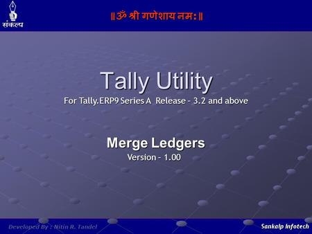 For Tally.ERP9 Series A Release – 3.2 and above