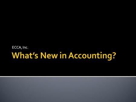 What's New in Accounting?