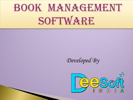 Book MANAGEMENT SOFTWARE Developed By.  DEE SOFT India is a premier software development company of AGRA.  Under the leadership of Om Prakash Dakch,