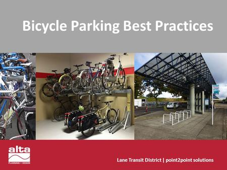 Bicycle Parking Best Practices Lane Transit District | point2point solutions.