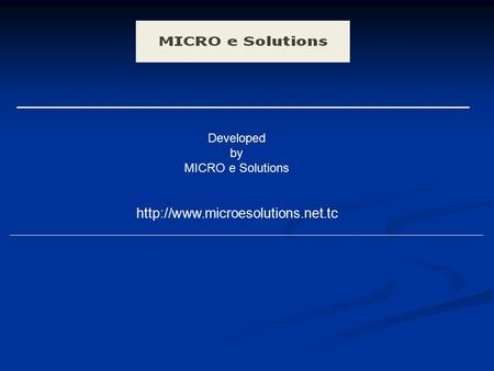 Developed by MICRO e Solutions