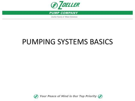 PUMPING SYSTEMS BASICS