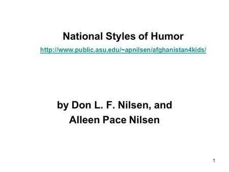 1 National Styles of Humor   by Don L. F. Nilsen,
