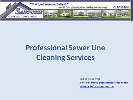 Professional Sewer Line Cleaning Services Tel:(914) 930-4968