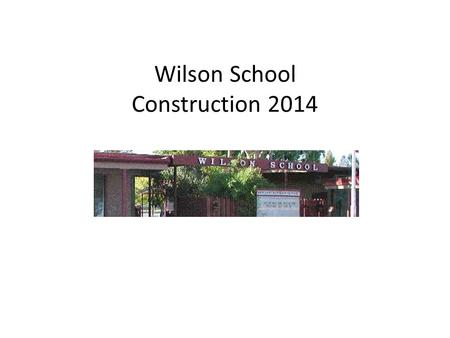 Wilson School Construction 2014 Tearing out the old courtyard to put in the new sewer line.