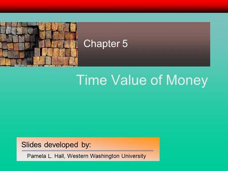 Chapter 5 Time Value of Money.