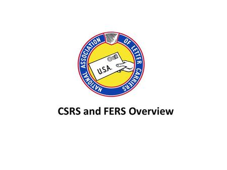 CSRS and FERS Overview. Retirement Systems 2 Civil Service Retirement System (CSRS) 1.4 Million annuitants* <10% current employees* Federal Employees.