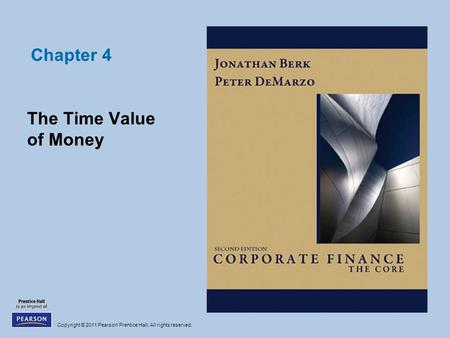 Chapter 4 The Time Value of Money.