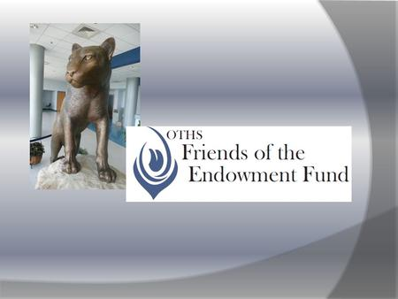 """Helping young minds burn brighter"" The O'Fallon High School Endowment Fund Ltd O'Fallon, Illinois Dedicated to the philanthropic support of O'Fallon."
