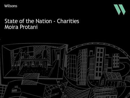 State of the Nation - Charities Moira Protani. 2 The New Austerity State of the Nation Banks, FTSE 100s, Public bodies, Members of Parliament and charities.